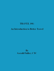 Travel 101, An introduction to Better Travel